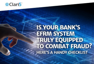 Is Your Bank's EFRM System Truly Equipped To Combat Fraud?